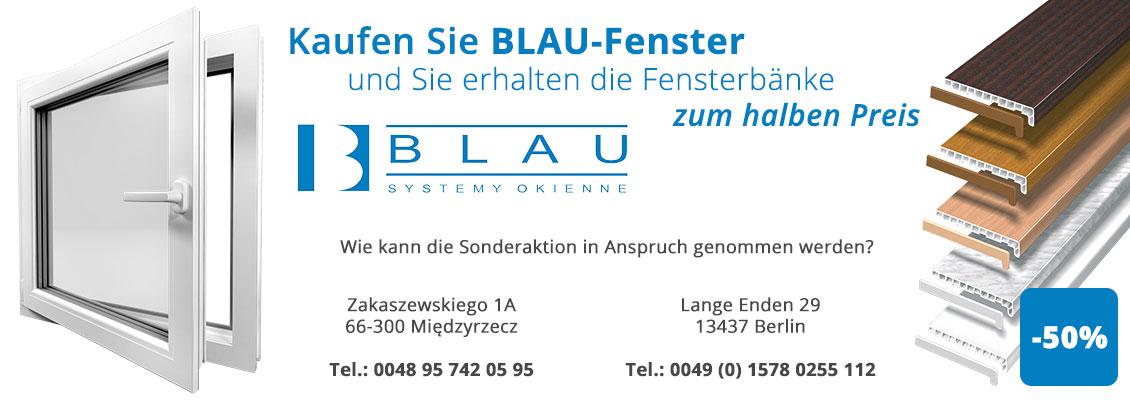 Kaufen Sie BLAU-Fenster und Sie erhalten die Fensterbänke zum halben ...